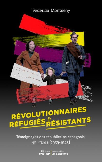 Révolutionnaires, Réfugiés & Résistants